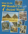 What Are the 7 Wonders of the Ancient World? (What Are the Seven Wonders of the World? (Enslow)) Cover Image