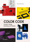 Color Code: Graphic Design, Branding and Identity Cover Image