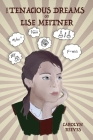 The Tenacious Dreams of Lise Meitner Cover Image