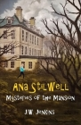 Ana Stilwell Mysteries of the Mansion Cover Image