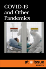 Pandemics and Outbreaks (At Issue) Cover Image