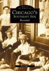 Chicago's Southeast Side Revisited Cover Image