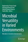 Microbial Versatility in Varied Environments: Microbes in Sensitive Environments Cover Image