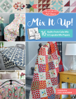 Moda All-Stars - Mix It Up!: 16 Quilts from Cake Mix and Cupcake Mix Papers Cover Image