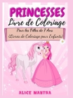 Livre de Coloriage de Princesses: Pour les Filles de 7 Ans (Livres de Coloriage pour Enfants) Cover Image