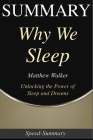 Summary: Why We Sleep: Book by Matthew Walker - Powerful Secrets of Better Health Cover Image