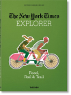 The New York Times Explorer. Road, Rail & Trail Cover Image
