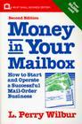 Money in Your Mailbox: How to Start and Operate a Successful Mail-Order Business Cover Image