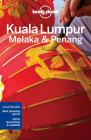 Lonely Planet Kuala Lumpur, Melaka & Penang (City Guide) Cover Image