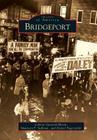 Bridgeport (Images of America (Arcadia Publishing)) Cover Image