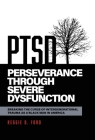 Perseverance Through Severe Dysfunction: Breaking the Curse of Intergenerational Trauma as a Black Man in America Cover Image