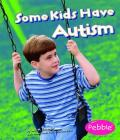 Some Kids Have Autism Cover Image