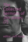 The Collected Sermons of Jim Jones: : 7 Cover Image