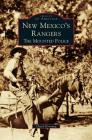 New Mexico's Rangers: The Mounted Police Cover Image