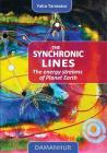 The Synchronic Lines: The energy streams of Planet Earth Cover Image