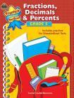 Fractions, Decimals & Percents, Grade 5 (Practice Makes Perfect (Teacher Created Materials)) Cover Image