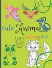 cute Animal coloring book: Easy and Fun Educational Coloring Page, Great gift for kids, Difference animal coloring book, Cover Image