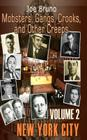 Mobsters, Gangs, Crooks and Other Creeps: Volume 2 Cover Image