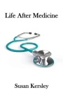 Life After Medicine Cover Image