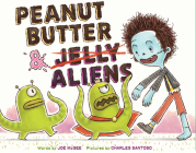 Peanut Butter & Aliens: A Zombie Culinary Tale Cover Image