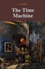 The Time Machine / H. G. Wells Cover Image