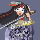Katana at Super Hero High (DC Super Hero Girls) Cover Image