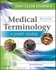 Medical Terminology: A Short Course Cover Image