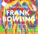 Meet the Artist: Frank Bowling Cover Image