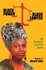 Black Power, Black Lawyer: My Audacious Quest for Justice Cover Image