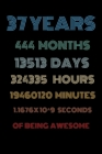 37 years of being awesome: Vintage Birthday gift for 37 years old / 37th birthday gifts for kids, men and women Cover Image