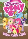 My Little Pony: When Cutie Calls (MLP Episode Adaptations) Cover Image