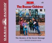 The Mystery of the Secret Message (Library Edition) (The Boxcar Children Mysteries #55) Cover Image