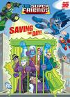 Saving the Day! (DC Super Friends) Cover Image
