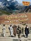 Afghanistan: From War to Peace? (Our World Divided) Cover Image