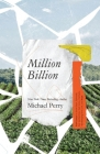 Million Billion: Brief Essays on Snow Days, Spitwads, Bad Sandwiches, Dad Socks, Hairballs, Headbanging Bird Love, and Hope. Cover Image