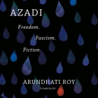 Azadi Lib/E: Freedom. Fascism. Fiction. Cover Image