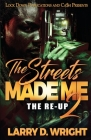 The Streets Made Me 2 Cover Image