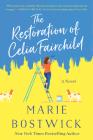 The Restoration of Celia Fairchild: A Novel Cover Image