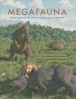 Megafauna: Giant Beasts of Pleistocene South America (Life of the Past) Cover Image