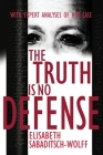 The Truth is No Defense Cover Image