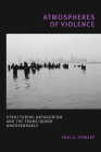Atmospheres of Violence: Structuring Antagonism and the Trans/Queer Ungovernable Cover Image