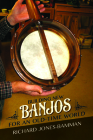 Building New Banjos for an Old-Time World Cover Image