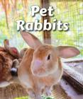 Pet Rabbits (All about Pets) Cover Image