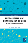 Environmental Risk Communication in China: Actors, Issues and Governance (China Perspectives) Cover Image
