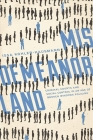 Misdemeanorland: Criminal Courts and Social Control in an Age of Broken Windows Policing Cover Image