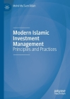 Modern Islamic Investment Management: Principles and Practices Cover Image