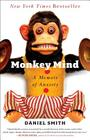 Monkey Mind: A Memoir of Anxiety Cover Image