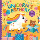 Unicorn's Birthday: Turn the Wheels for Some Silly Fun! Cover Image