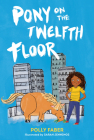 Pony on the Twelfth Floor Cover Image