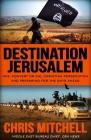 Destination Jerusalem: Isis,